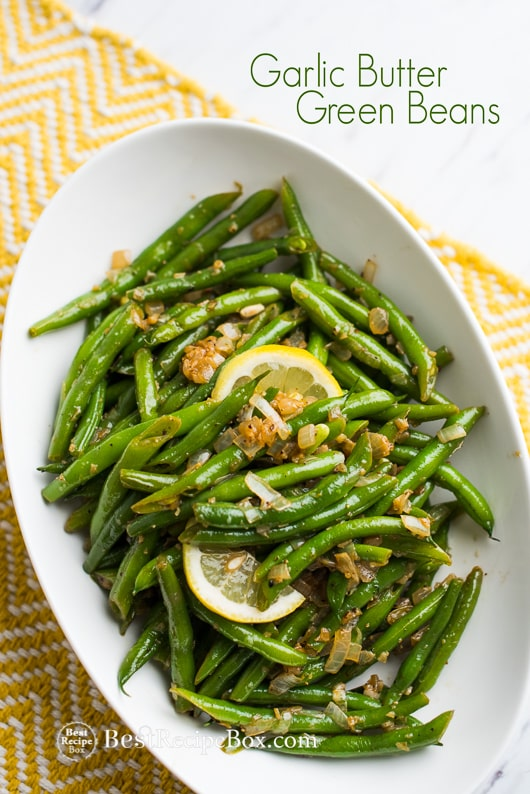 Garlic Butter Green Beans Recipe | @bestrecipebox