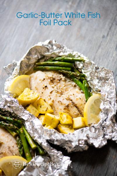 Garlic Butter White Fish Foil Pack   Healthy White Fish Recipe in a foil