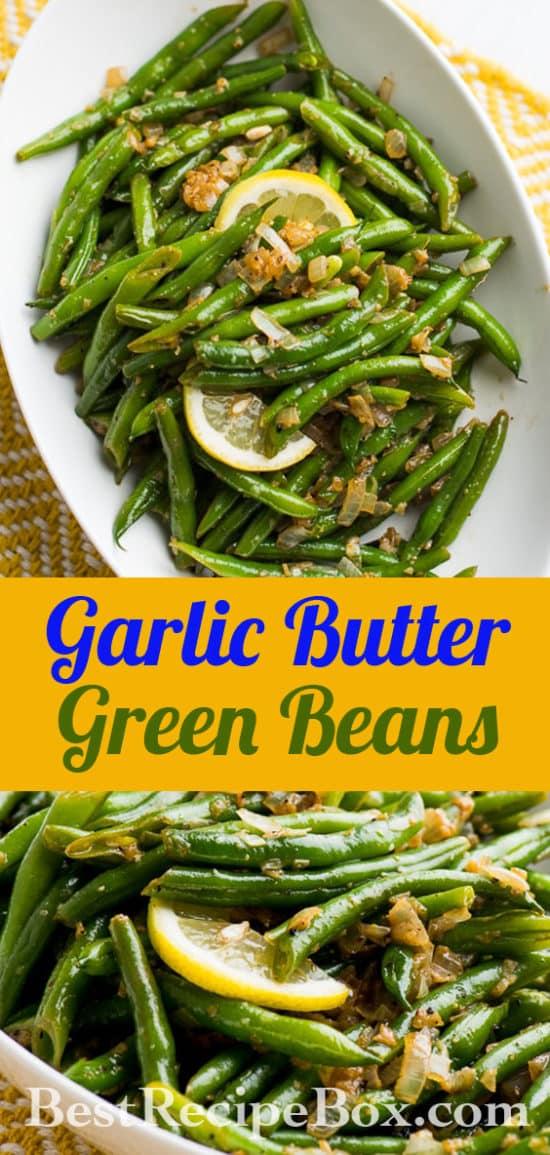 Garlic Butter Green Beans Recipe | @bestrecipebox