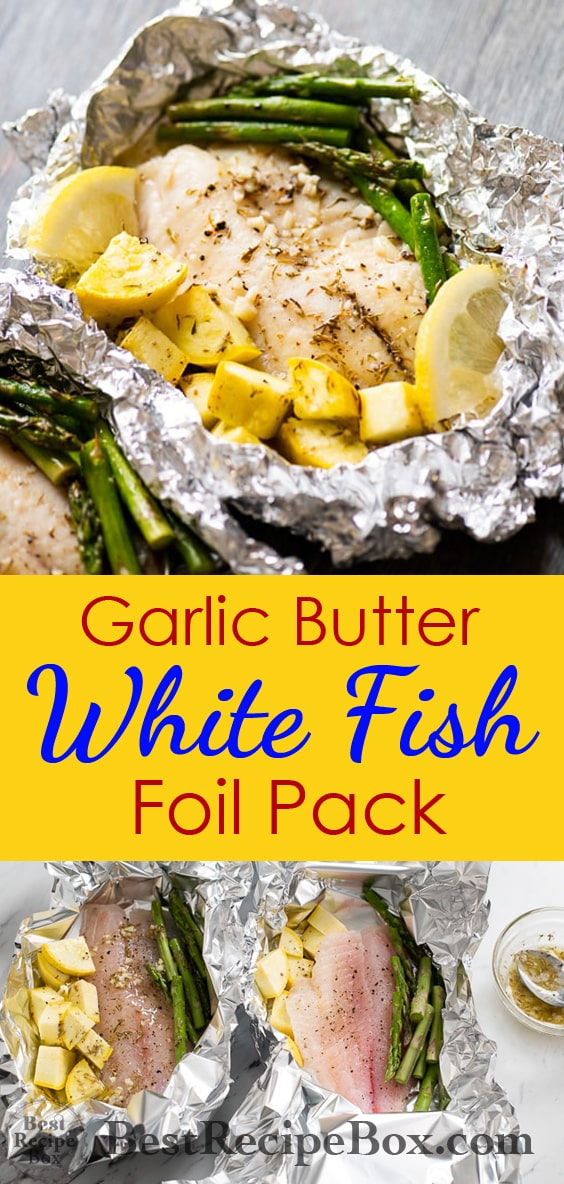 Garlic Butter White Fish Foil Pack   Healthy White Fish Recipe @bestrecipebox
