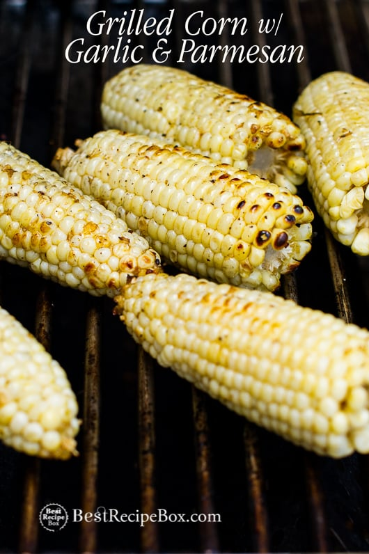 Grilled Corn Recipe with Garlic and Parmesan @BestRecipeBox