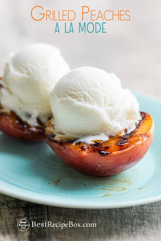 Grilled Peaches a la mode ice cream. Best Summer Peach Dessert Recipe   @bestrecipebox