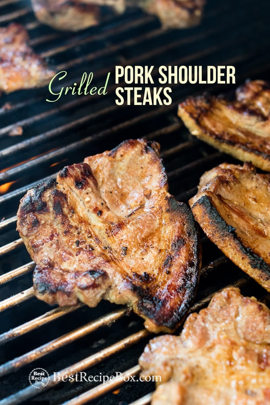 Grilled Pork Steak Recipe BBQ Pork Shoulder Steaks @bestrecipebox