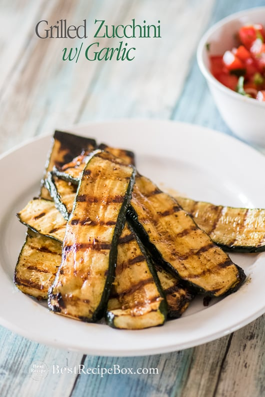 Grilled Zucchini Recipe with Garlic or BBQ Zucchini @bestrecipebox