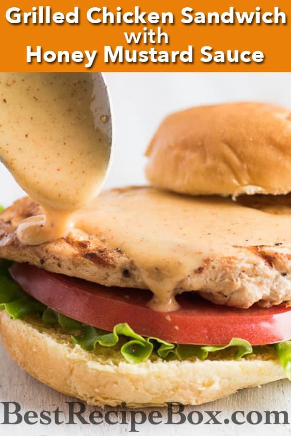 Grilled Honey Mustard Chicken Sandwich with Easy Honey Mustard Sauce Recipe @bestrecipebox