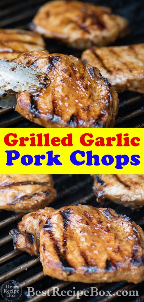 Grilled Pork Chop Recipe with Garlic Marinade BBQ Pork Chops | @bestrecipebox