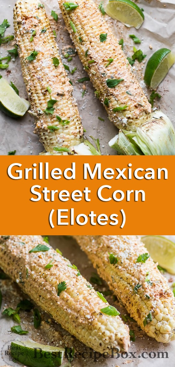 Grilled Mexican Street Corn Elotes for Best Grilled Corn Recipe | @bestrecipebox