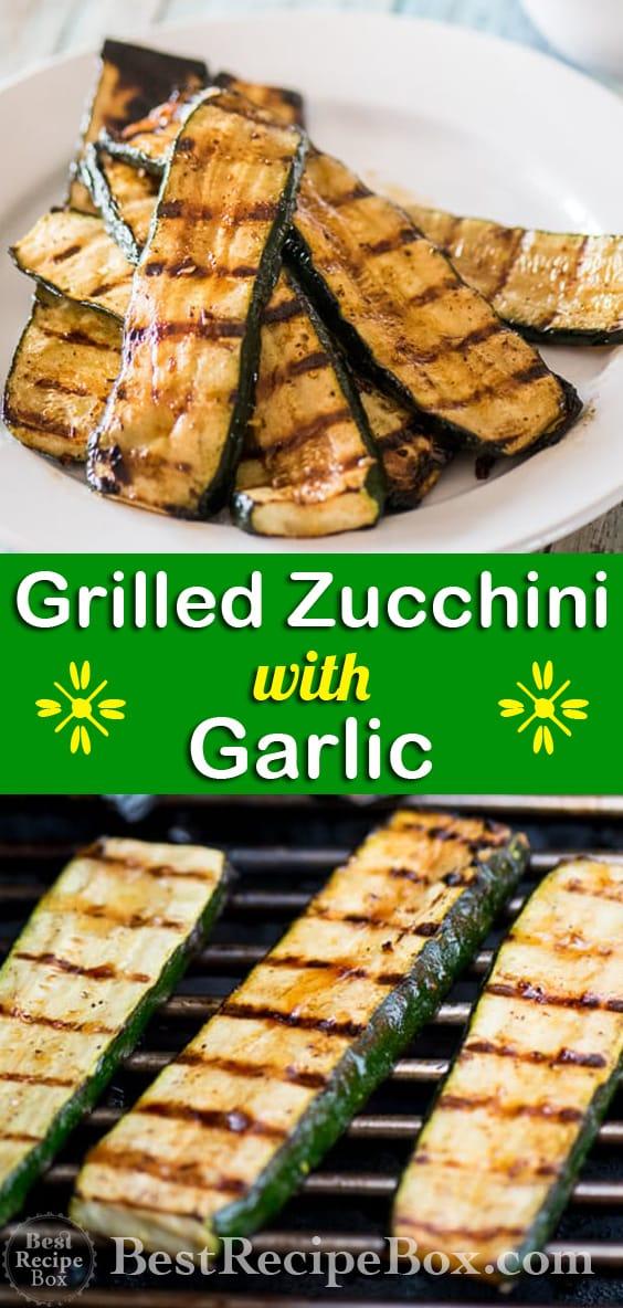 Grilled Zucchini Recipe with Garlic or BBQ Zucchini @bestrecipebox