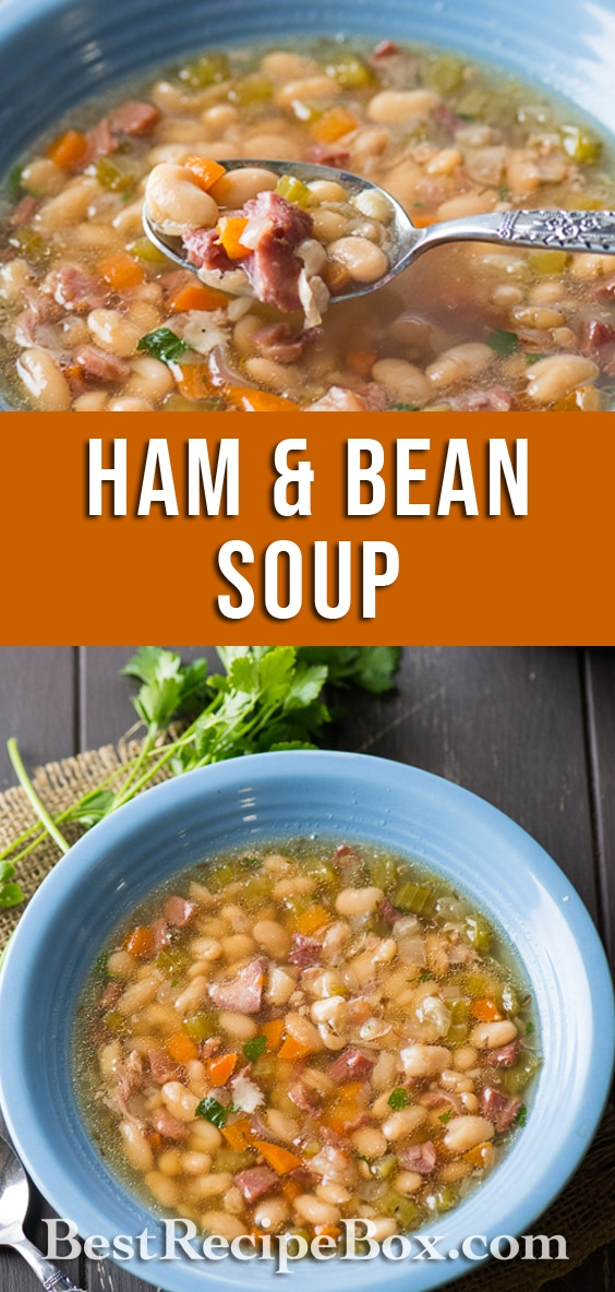 Instant Pot Ham and Bean Soup Recipe in Pressure Cooker or Slow Cooker   @bestrecipebox