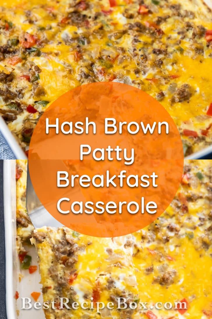 Hash Brown Patty Breakfast Casserole Bake - Best Recipe Box