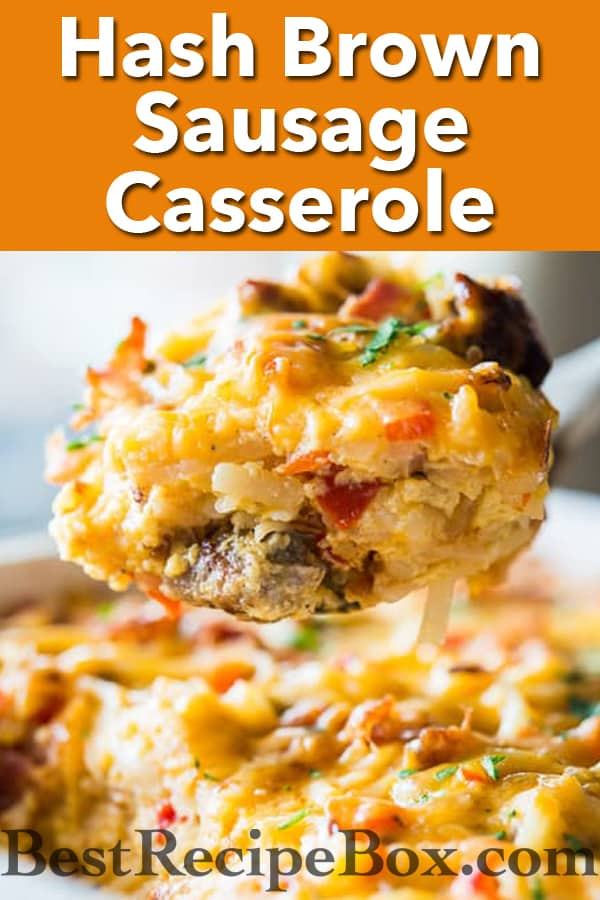 Hash Brown Sausage Casserole with Bacon | @bestrecipebox