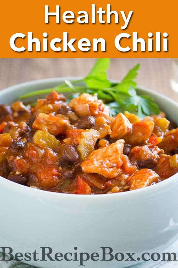 Healthy chicken chili recipe and such an easy chicken chili @bestrecipebox