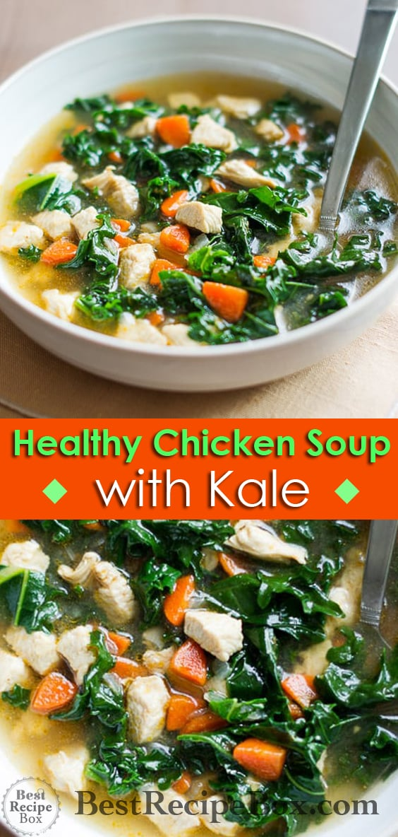 Healthy Chicken Soup Recipe with Tons of Kale and loaded with flavor   @bestrecipebox