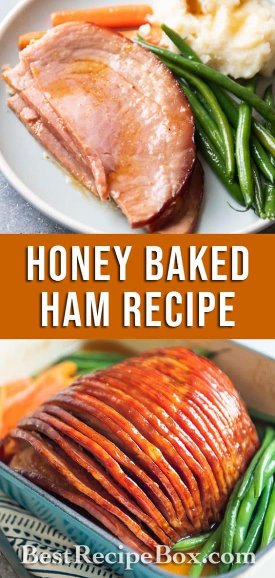 Honey Baked Ham Recipe with Brown Sugar Glaze | BestRecipeBox.com