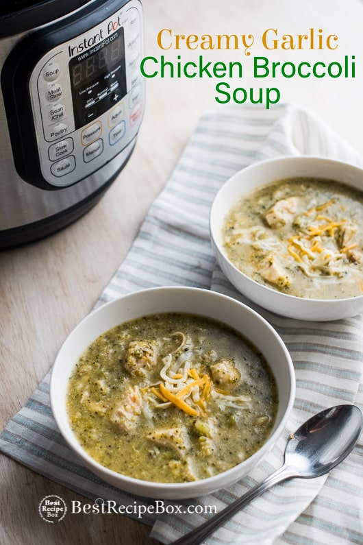 Instant Pot Creamy Garlic Chicken Broccoli Soup in Pressure Cooke or Slow Cooker | @BestRecipeBox