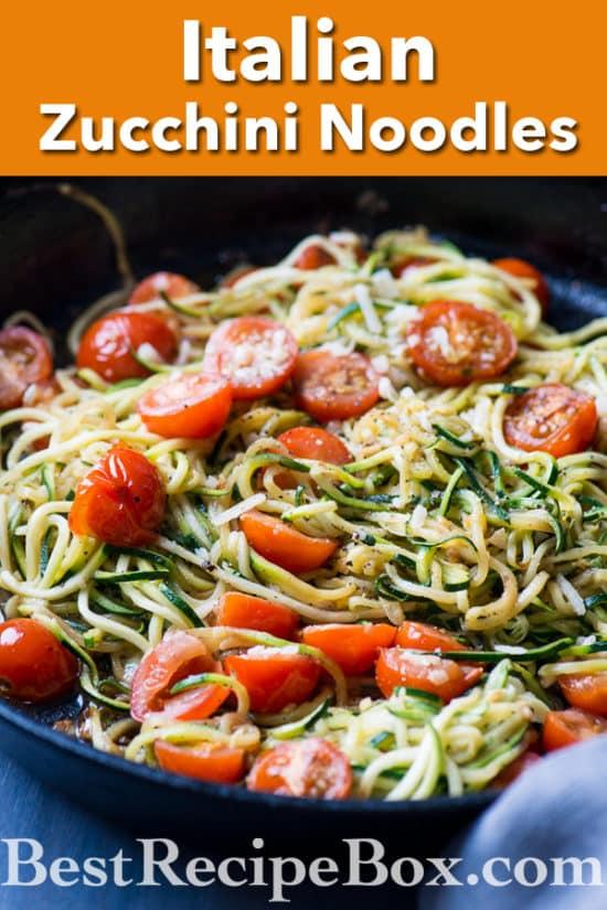 Healthy Garlic Tomato Zucchini Noodles Recipe | @bestrecipebox