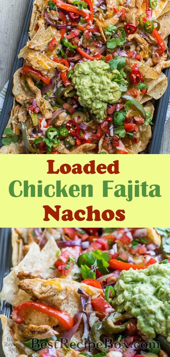Loaded Chicken Fajita Nachos with Guacamole, Salsa, Cheese   @bestrecipebox