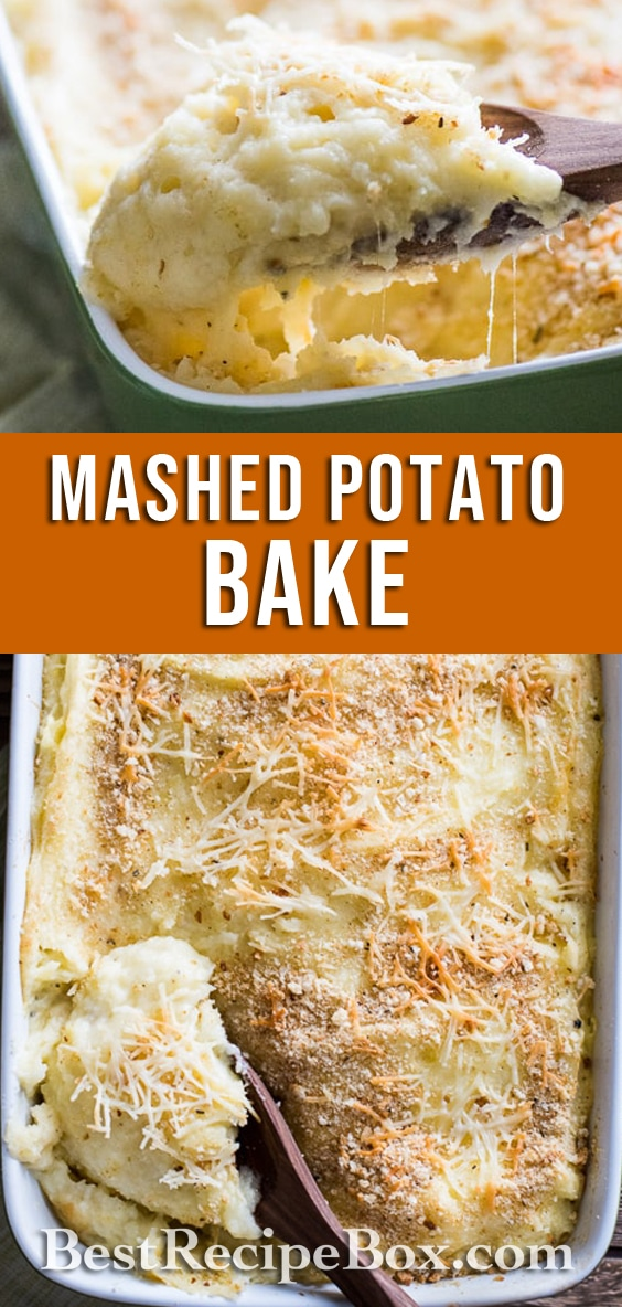 Cheesy Garlic Mashed Potato Casserole Bake Recipe | @bestrecipebox