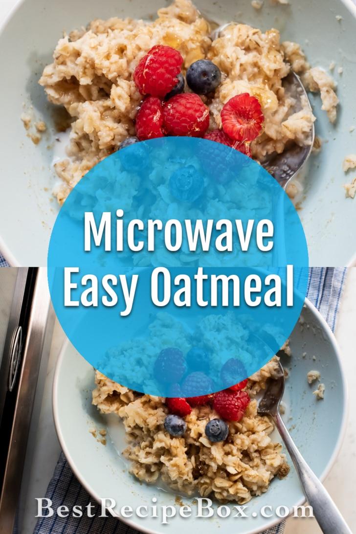 Microwave Oatmeal Recipe Quick and Easy   BestRecipeBox.com