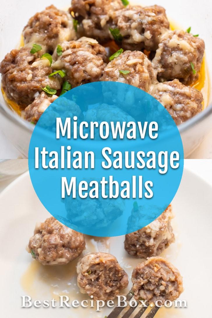 Microwave Italian Sausage Meatballs Recipe   BestRecipeBox.com
