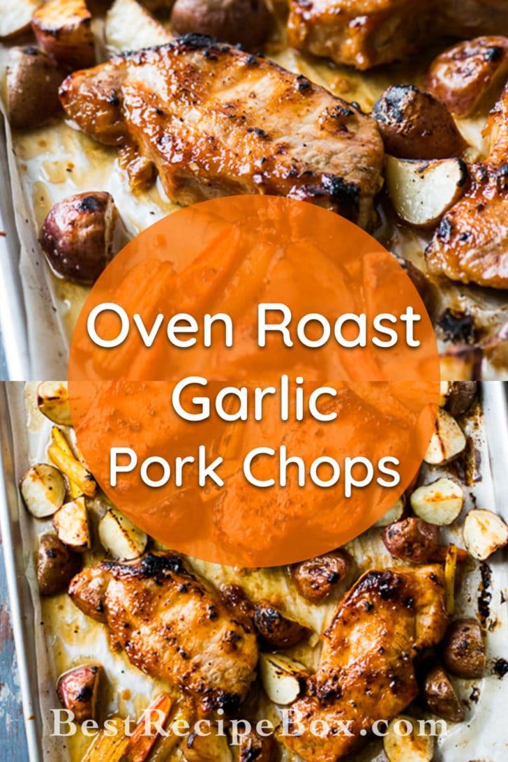 Oven Roast Pork Chops Recipe with Garlic Sauce | @bestrecipebox