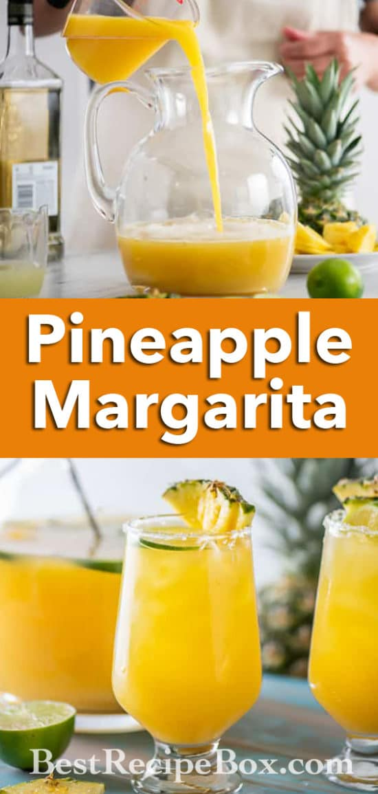 Best Pineapple Margaritas Recipe in Pitcher for Parties | BestRecipeBox.com