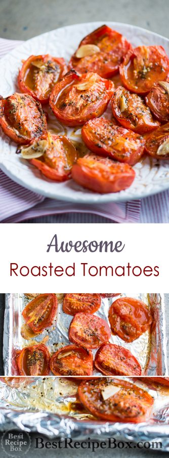 Garlic Roasted Tomates recipe is the Best Recipe with fresh tomatoes | @bestrecipebox