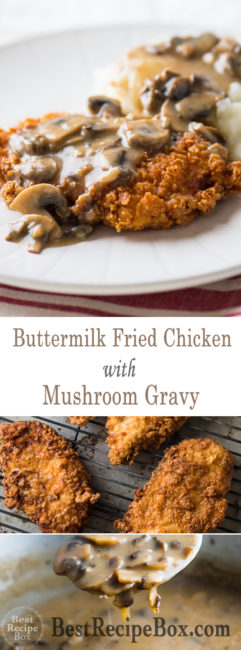 Buttermilk Fried Chicken Recipe with Mushroom Gravy Recipe @bestrecipebox