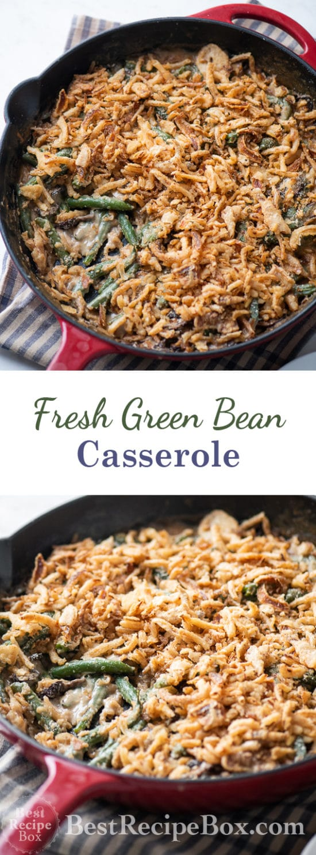 Fresh Green Bean Casserole Recipe with Fried Onions @bestrecipebox