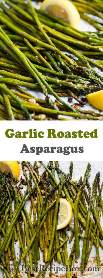 Roasted Asparagus Recipe with Garlic and Lemon   @bestrecipebox