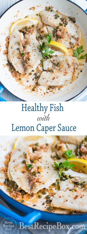 Healthy White Fish Recipe with Lemon Caper Sauce | @bestrecipebox