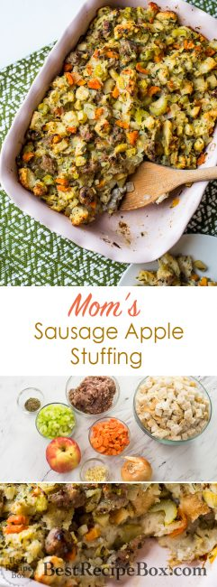 Mom's Sausage Apple Stuffing Recipe for Thanksgiving