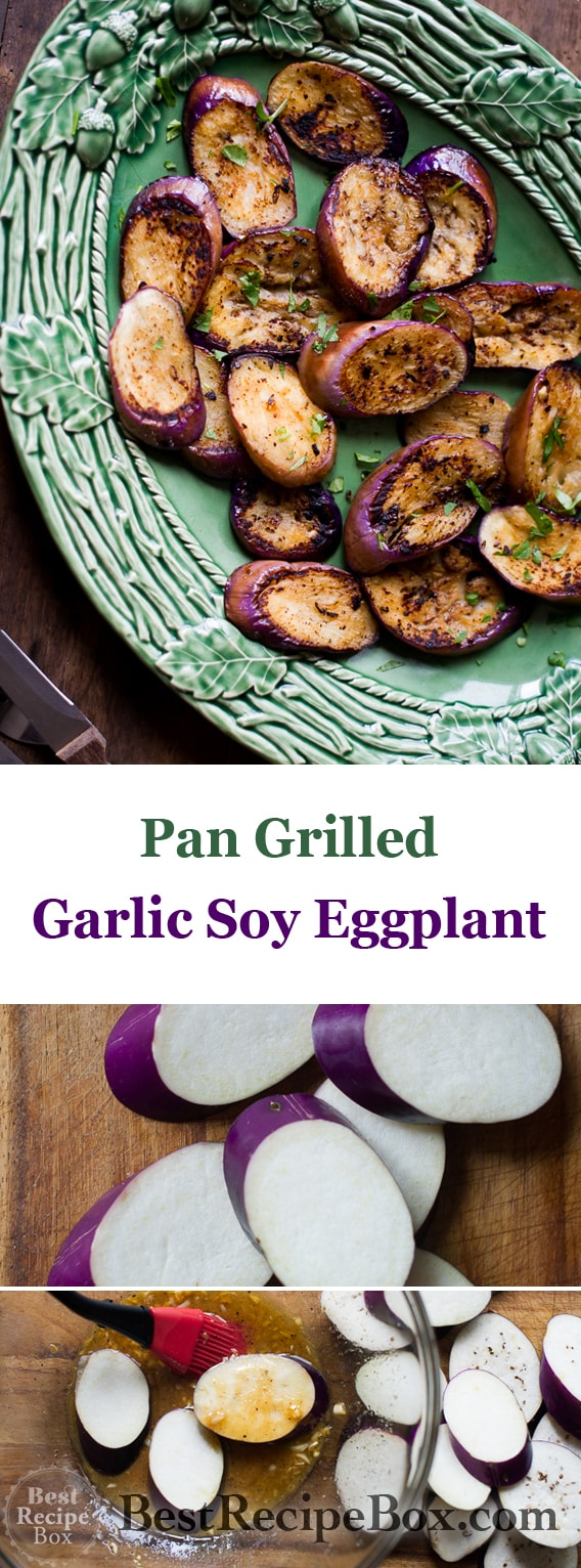Easy Grilled Eggplant Recipe with Garlic Soy Marinade in 30 minutes on BestRecipeBox.com
