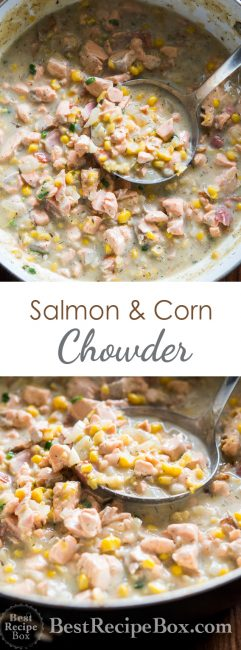 Salmon and Corn Chowder recipe that's easy, delicious, keeps you warm and satisfied | @bestrecipebox