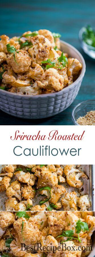 Sriracha Roasted Cauliflower Recipe Healthy Cauliflower Recipe | @bestrecipebox