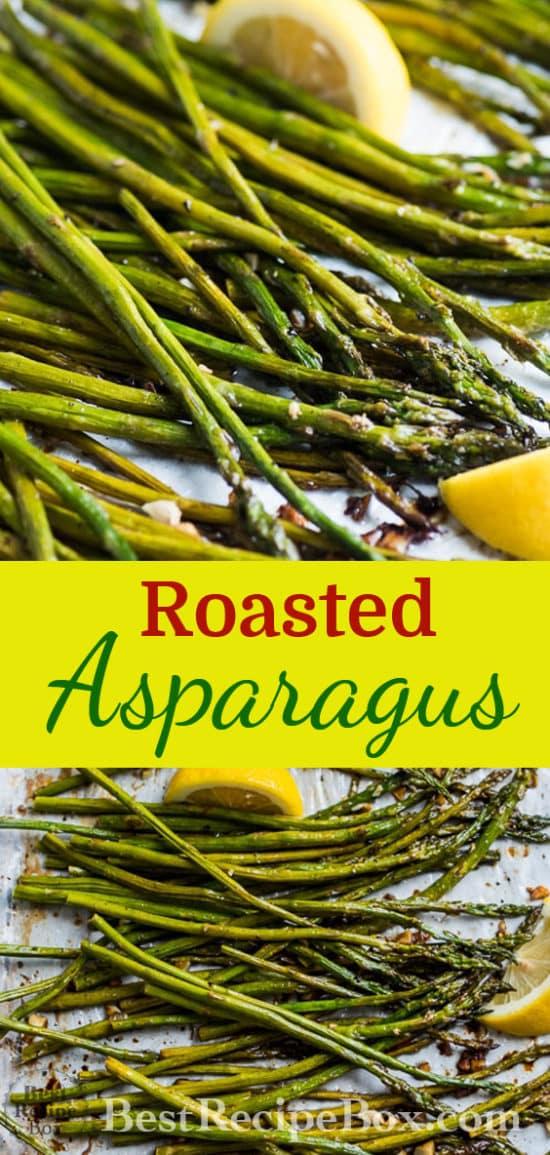 Roasted Asparagus Recipe with Garlic and Lemon | @bestrecipebox