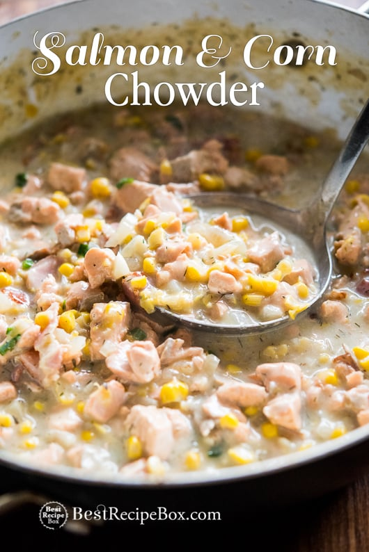 Salmon and Corn Chowder recipe that's easy, delicious, keeps you warm and satisfied in cooking pot with ladle