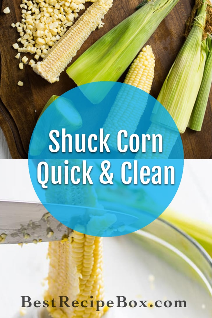 How to Shuck Corn in Microwave and Easy Tip to De-Kernal Corn | @bestrecipebox