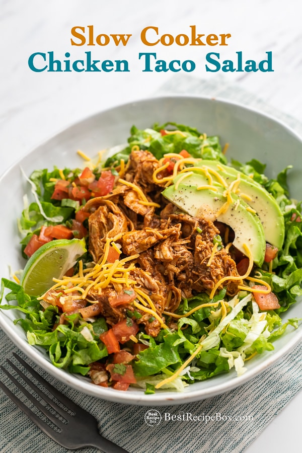 Slow Cooker Chicken Taco Salad in Crock Pot | BestRecipeBox.com