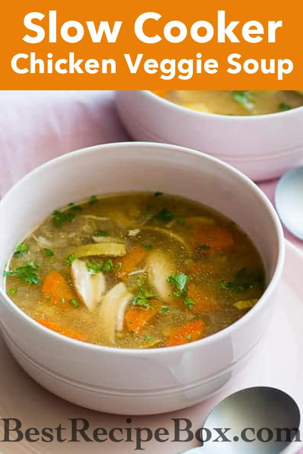 Awesome Slow Cooker Chicken Vegetable Soup Recipe from @bestrecipebox