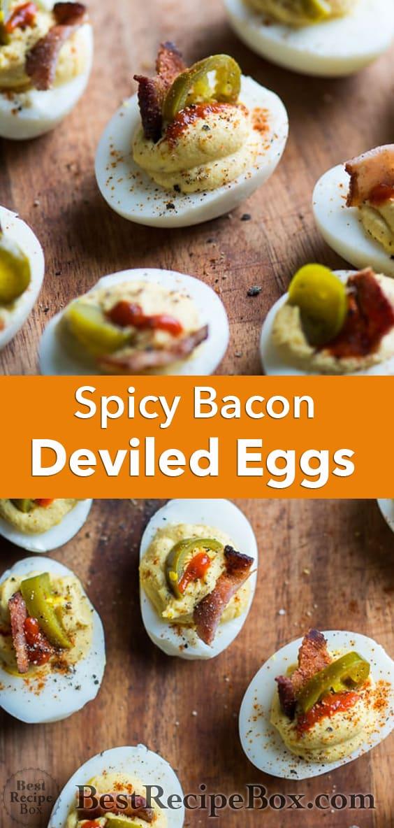 Deviled Eggs Recipe with Bacon, Sriracha, Jalapeño Spicy Deviled Eggs | @bestreciepbox