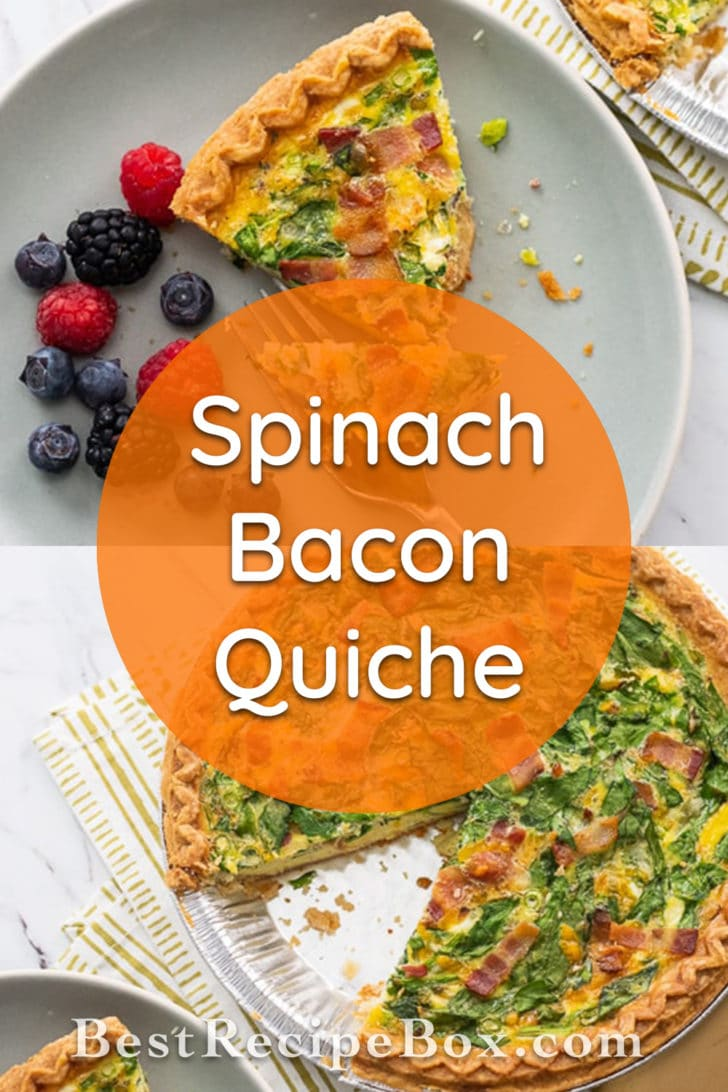 Spinach Bacon Quiche Recipe for Breakfast Brunch @bestrecipebox
