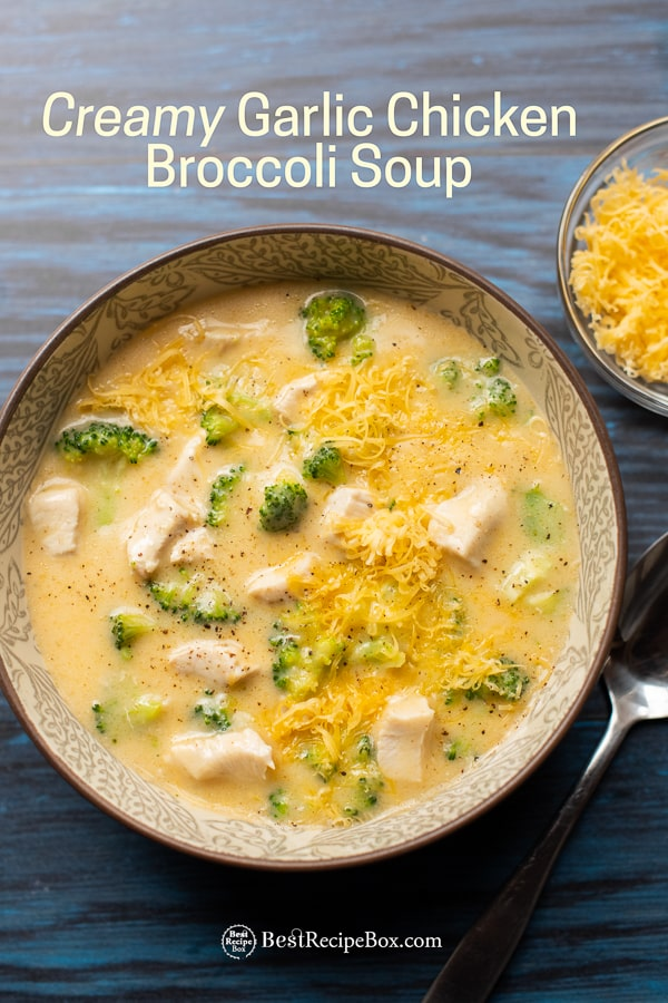 Stove top Creamy Garlic Chicken Broccoli Soup Recipe | BestRecipeBox.com