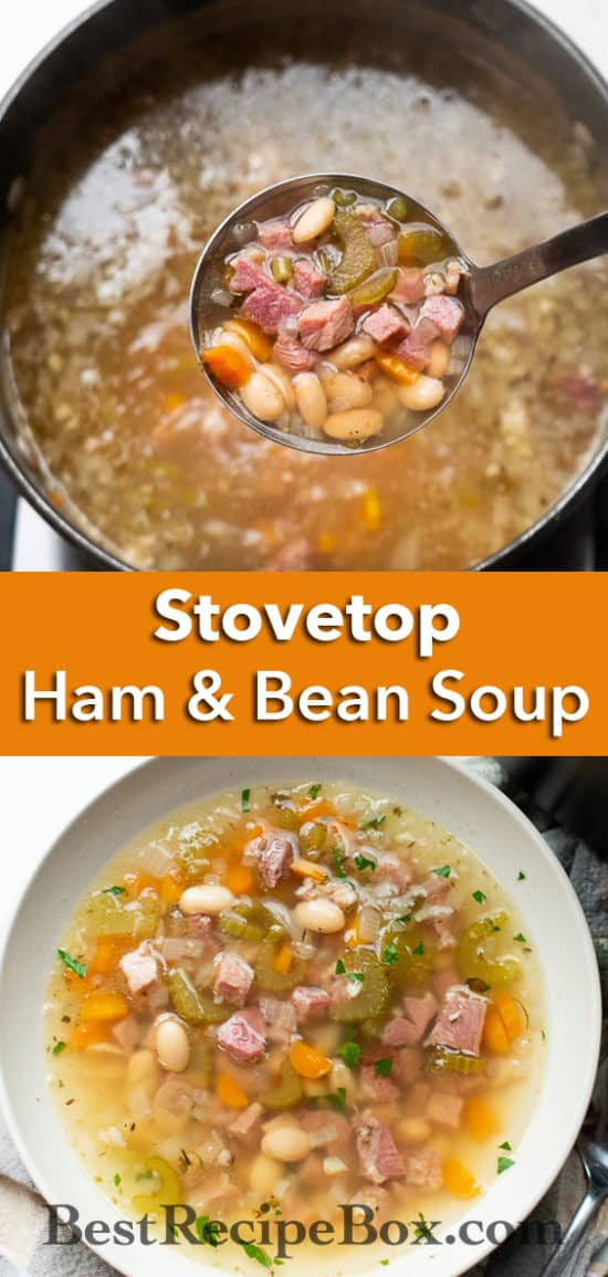 Quick Easy Ham and White Bean Soup Recipe Stove Top | BestRecipeBox.com