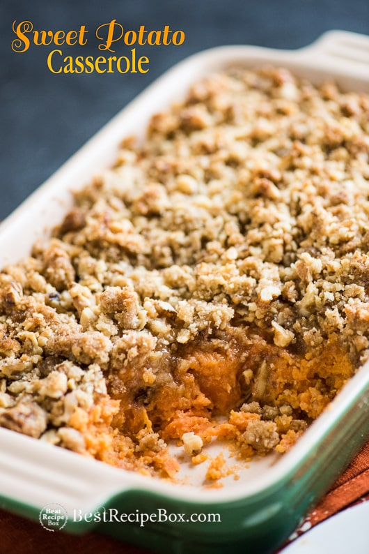 Sweet Potato Casserole Recipe with Crunchy Nut Topping | @bestrecipebox