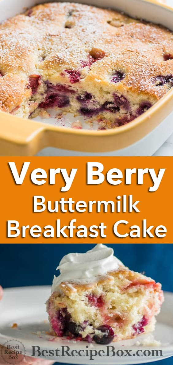 Very Berry Buttermilk Breakfast Cake with Blueberries and more! | @bestrecipebox