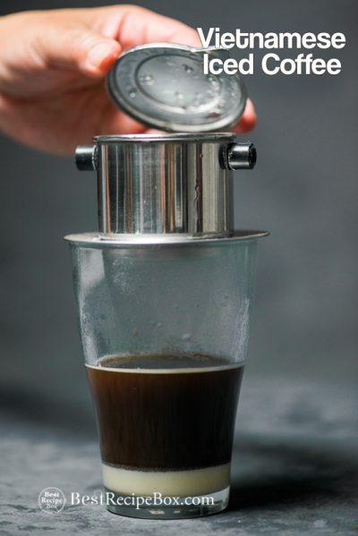 Vietnamese Iced Coffee Recipe Cafe Sua Da Recipe step by step