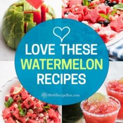 Best Watermelon Recipes for Summer | BestRecipeBox.com