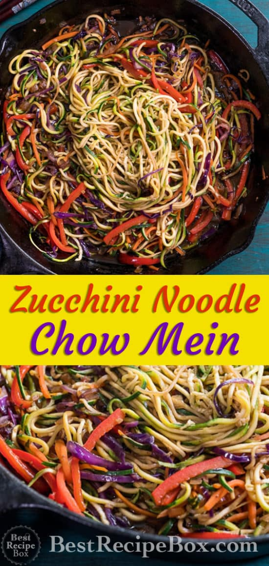 Zucchini Noodles Chow Mein Recipe Healthy and Low Carb | @bestrecipebox