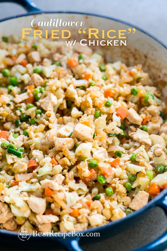 Chicken Cauliflower Fried Rice Recipe Low Carb Best Recipe Box